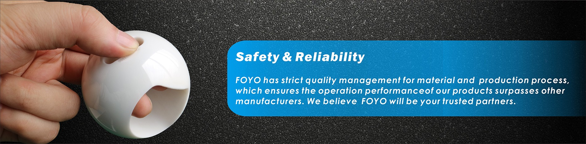 Safety and reliability of FOYO Ceramic Valves