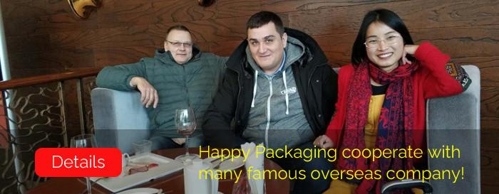 Happy Packaging coopère avec de nombreuses sociétés étrangères renommées