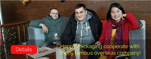Happy Packaging cooperate with many famous overseas company