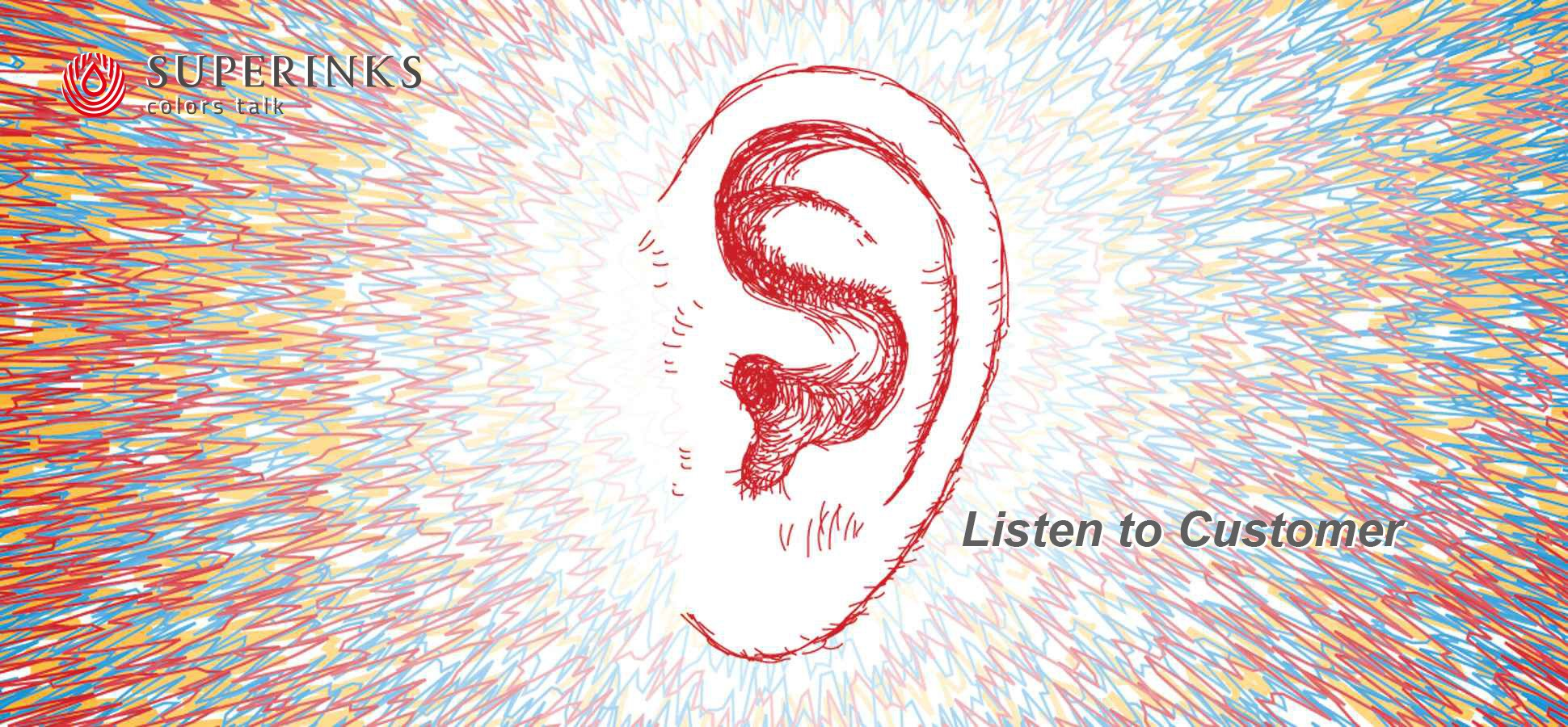 Listen to customer