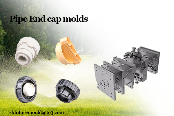 pipe end cap mold