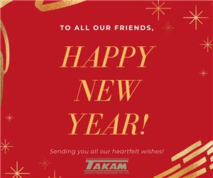 HAPPY NEW YEAR! -- TAKAM TEAM