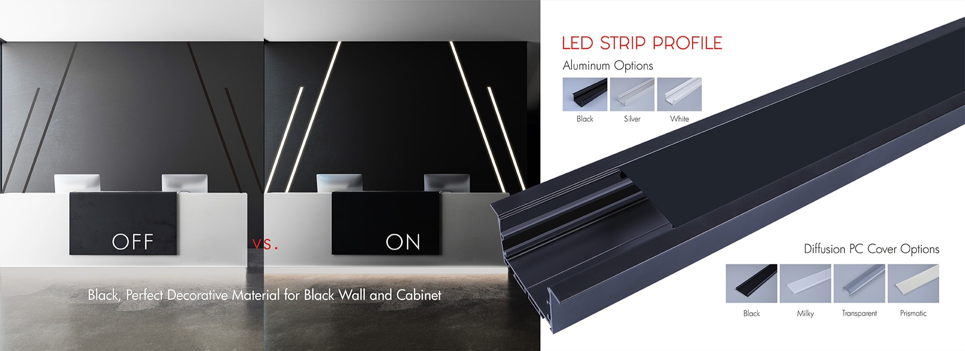 NEW ARRIVAL BANNER-LED Strip Profile-Black Profile & Cover