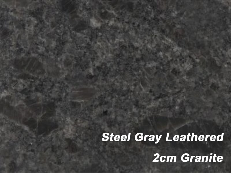 New Product-------2cm Granite Steel Gray Leathered