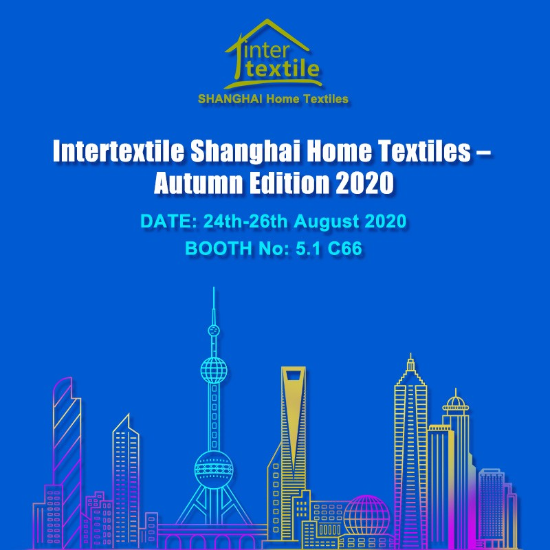 The Intertextile Shanghai Home Textiles-Autumn Edition 2020