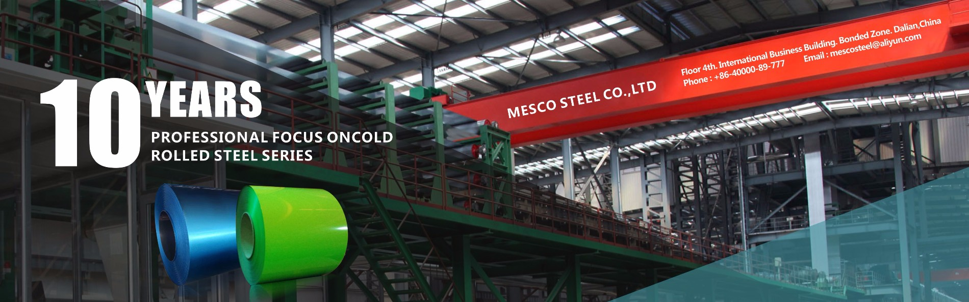 10 Years, Professional focus on cold rolled steel series