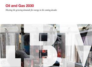 Oil and Gas 2030 Meeting the growing demands for energy in the coming decades