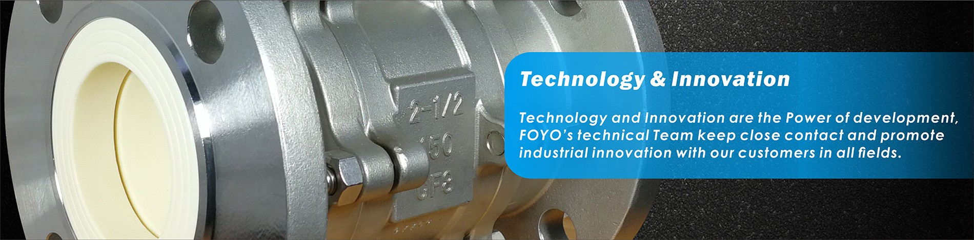 Technology and Innovation of FOYO Ceramic Ball Valves