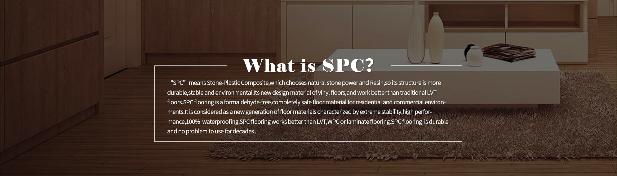 What is SPC flooring?