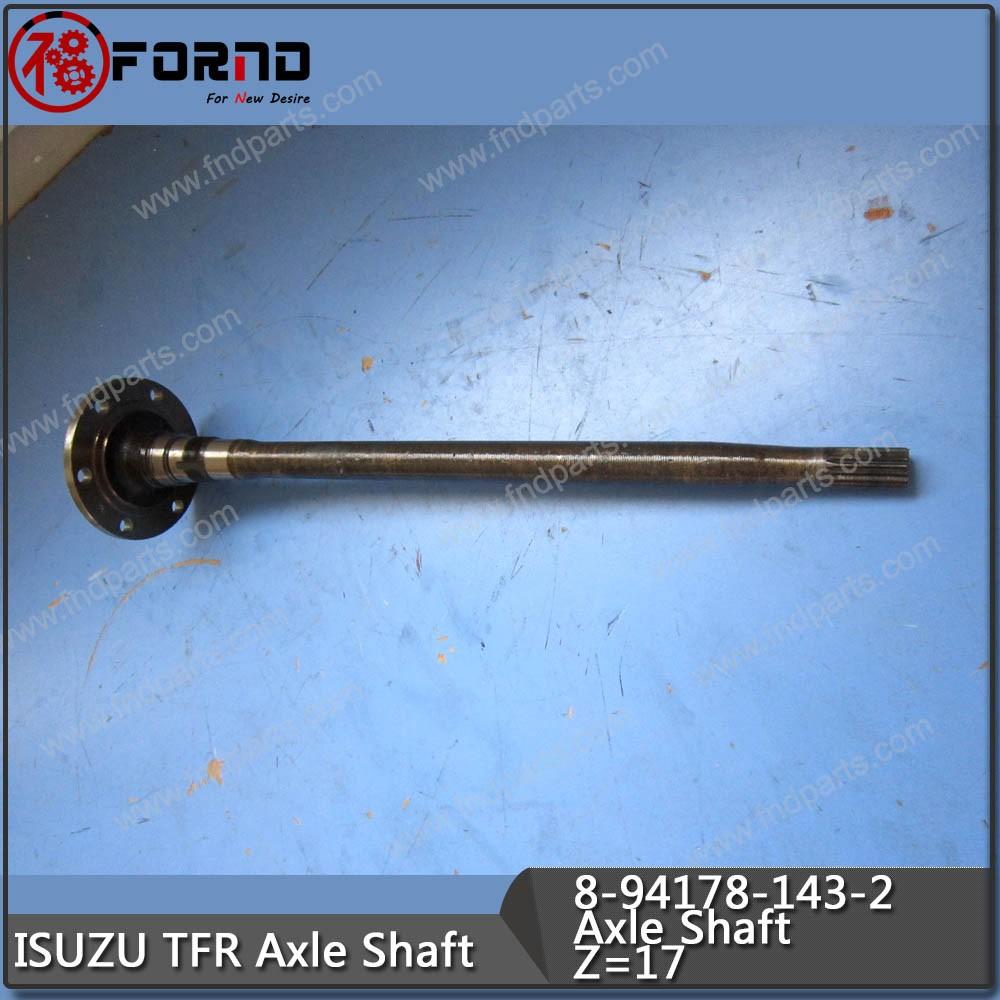 ISUZU TFR Axle Shaft 8-94178-143-2