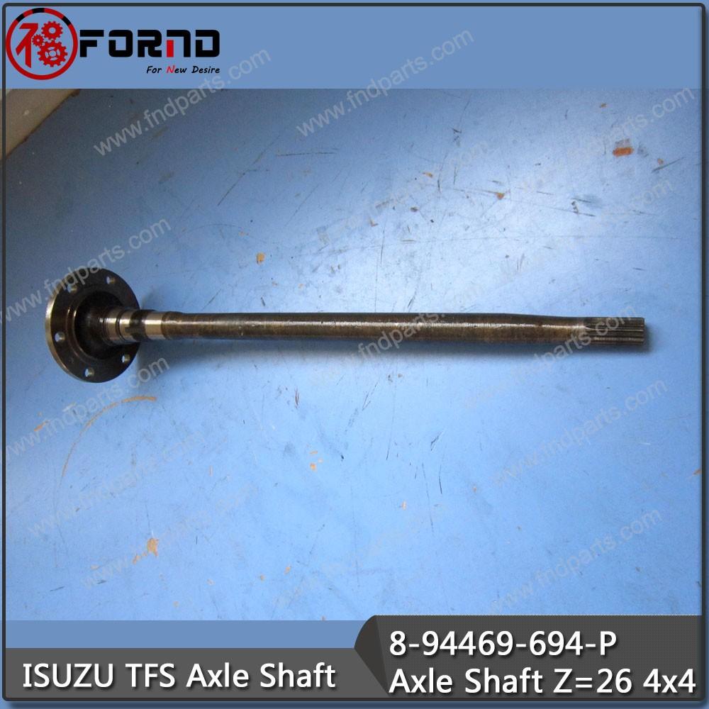 ISUZU TFS Axle Shaft 8-94469-694-P