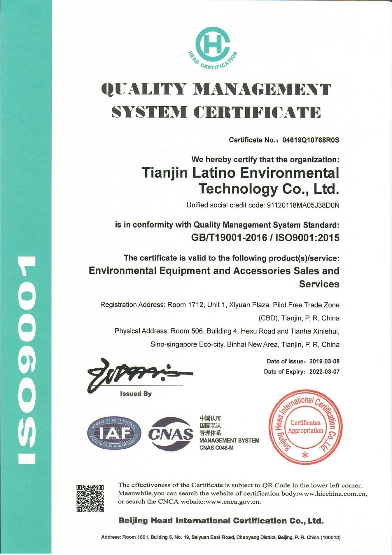International Organization for Standardization  Certificate 9001- Quality management system certificate
